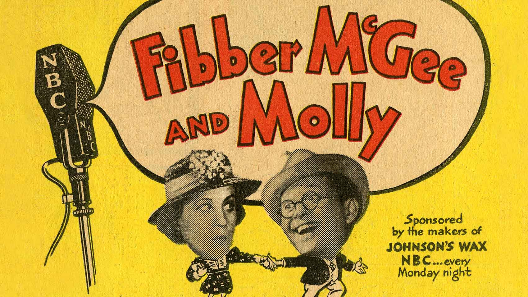 "The comedy classic ""Fibber McGee and Molly"" old time radio ad."